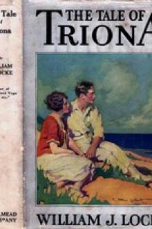 The Tale of Triona by William J. Locke