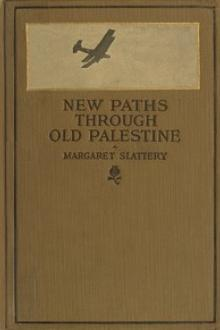 New Paths through Old Palestine