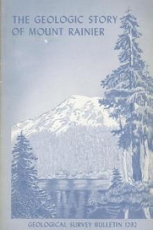 The Geologic Story of Mount Rainier by Dwight R. Crandell