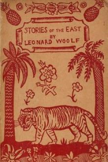 Stories of the East by Leonard Woolf