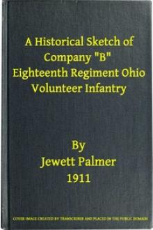 "A Historical Sketch of Company ""B,"" Eighteenth Regiment Ohio Volunteer Infantry by Jewett Palmer"