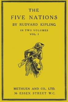 The Five Nations, Volume I by Rudyard Kipling
