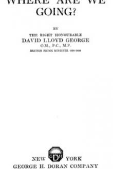 Where Are We Going? by David Lloyd George