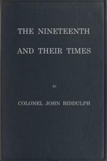 The Nineteenth and Their Times by John Biddulph