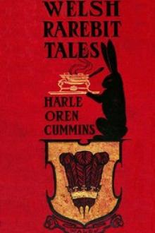 Welsh Rarebit Tales by Harle Oren Cummins