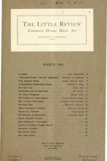 The Little Review, March 1914 by Various