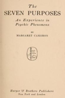 The Seven Purposes by Margaret Cameron