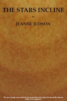 The Stars Incline by Jeanne Judson