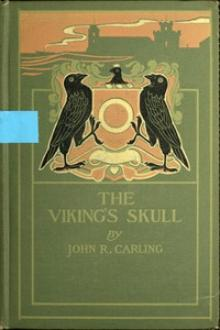 The Viking's Skull by John R. Carling