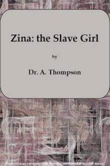Zina: the Slave Girl or Which the Traitor? by Alexander Hamilton Thompson