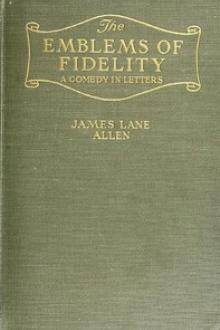 The Emblems of Fidelity by James Lane Allen