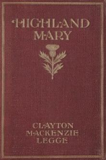 Highland Mary by Clayton Mackenzie Legge