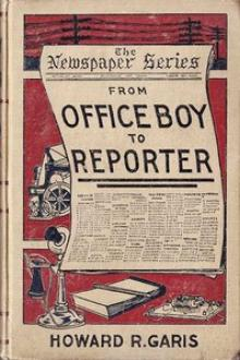 From Office Boy to Reporter by Howard R. Garis