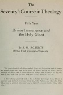 The Seventy's Course in Theology (Fifth Year) by B. H. Roberts