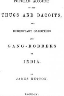 A Popular Account of Thugs and Dacoits by James Hutton