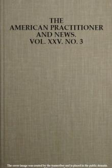 The American Practitioner and News. Vol. XXV. No. 3. Feb. 1, 1898 by H. A. Cottell