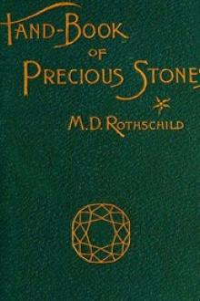 A Hand-book of Precious Stones by Meyer D. Rothschild