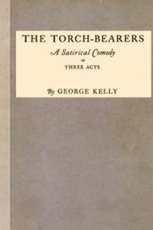 The Torch-Bearers by George Kelly