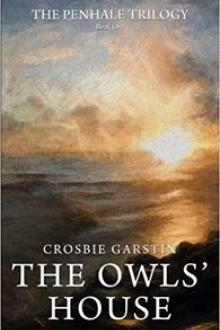 The Owls' House by Crosbie Garstin