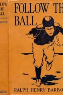 Follow the Ball by Ralph Henry Barbour