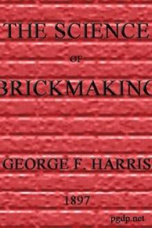 The Science of Brickmaking by Georg F. Harris