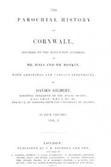 The Parochial History of Cornwall, Volume 1 by Unknown