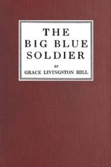 The Big Blue Soldier by Grace Livingston Hill