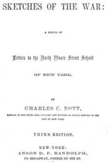 Sketches of the War by Charles C. Nott