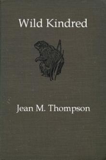 Wild Kindred by Jean May Thompson