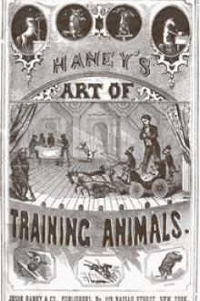 Haney's Art of Training Animals by Anonymous