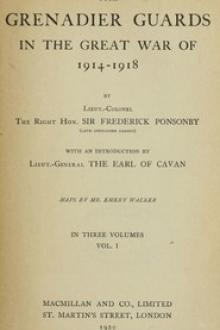 The Grenadier Guards in the Great War of 1914-1918, Vol by Frederick Ponsonby