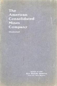 The American Consolidated Mines Company by Anonymous