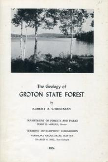 The Geology of Groton State Forest by Robert A. Christman