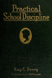 Practical School Discipline by Ray Coppock Beery