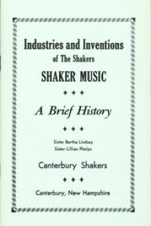 Industries and Inventions of the Shakers by Lillian Phelps, Bertha Lindsay