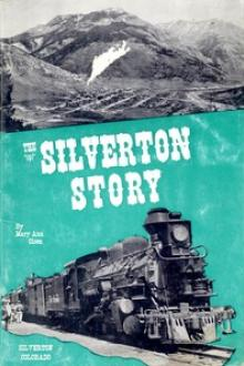 The Silverton Story by Mary Ann Olsen