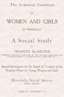 The Industrial Condition of Women and Girls in Honolulu