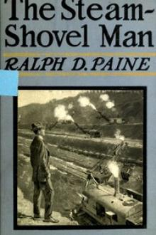 The Steam-Shovel Man by Ralph Delahaye Paine