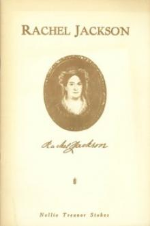 Rachel Jackson by Nellie Treanor Stokes