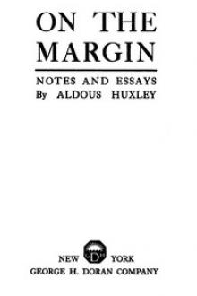 On the Margin by Aldous Huxley