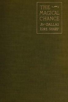 The Magical Chance by Dallas Lore Sharp