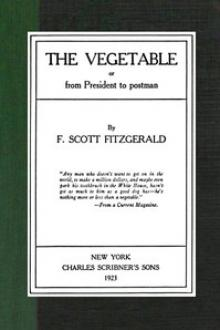 The Vegetable by F. Scott Fitzgerald