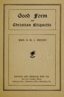 Good Form and Christian Etiquette by S. M. I. Henry