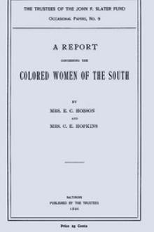 A Report Concerning the Colored Women of the South by C. E. Hopkins, Elizabeth Christophers Kimball Hobson