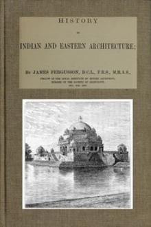 History of Indian and Eastern Architecture by James Fergusson