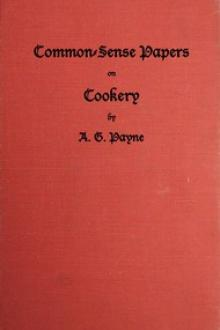 Common-Sense Papers on Cookery by A. G. Payne