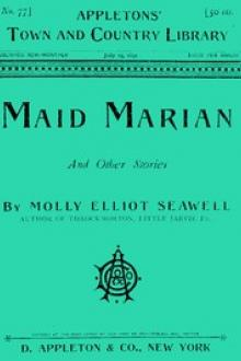 Maid Marian by Molly Elliot Seawell