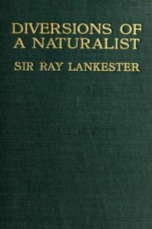 Diversions of a Naturalist by Edwin Ray Lankester