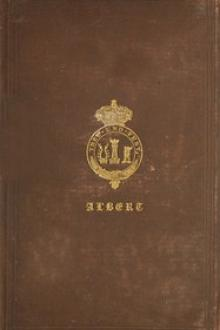 The Principal Speeches and Addresses of His Royal Highness the Prince Consort by Pío Baroja