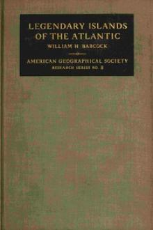 Legendary Islands of the Atlantic by William Henry Babcock